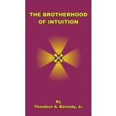 Brotherhood of Intuition